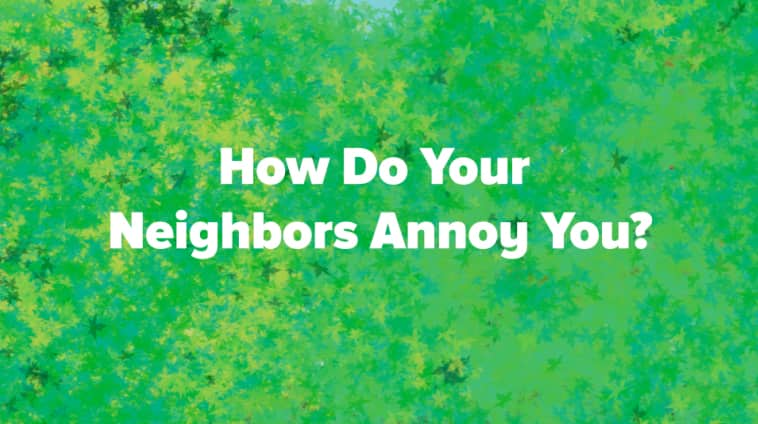 10 Ways Neighbors Drive Each Other Crazy | Angie's List
