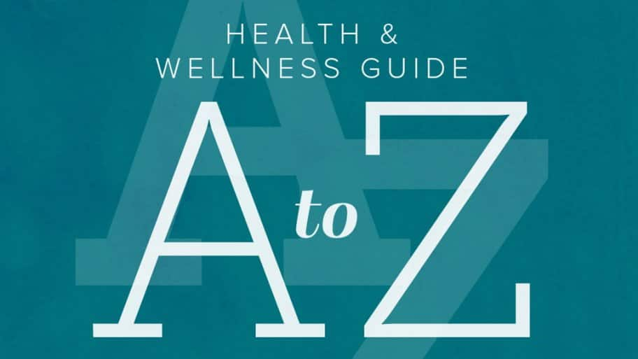 Health & Wellness guide: A-Z