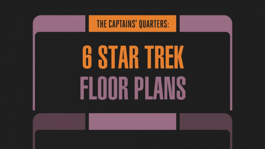 The Captains' Quarters: 6 Star Trek Floor Plans